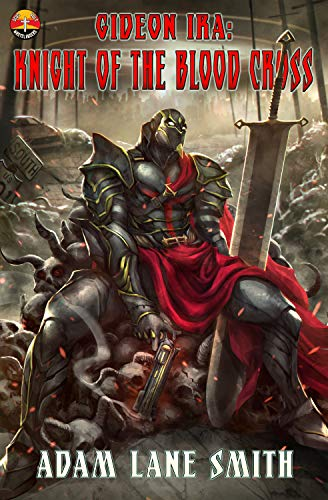 Review: Gideon Ira: Knight of the Blood Cross
