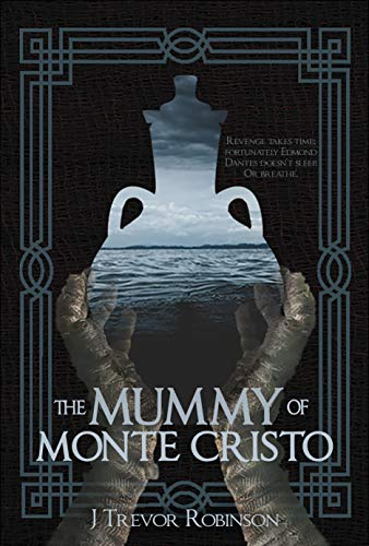 Review: The Mummy of Monte Cristo